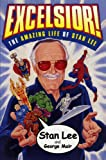 img - for Excelsior! : The Amazing Life of Stan Lee book / textbook / text book
