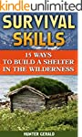 Survival Skills: 15 Ways To Build A S...