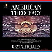 American Theocracy | [Kevin Phillips]