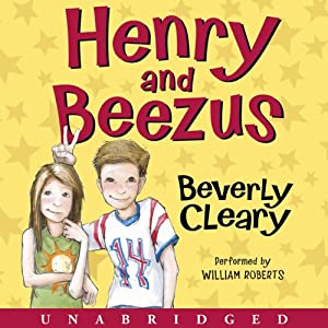 Henry and Beezus | [Beverly Cleary]
