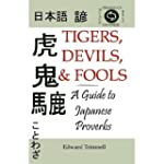 Tigers, Devils, and Fools: A Guide to...