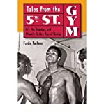 img - for Tales from the 5th Street Gym: Ali, the Dundees, and Miami's Golden Age of Boxing (Hardback) - Common book / textbook / text book