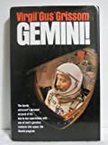 Gemini: A Personal Account of Man's Venture into Space