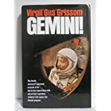 Gemini: A Personal Account of Man's Venture into Space ~ Virgil I. Grissom