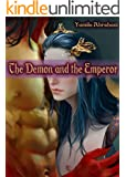 The Demon and The Emperor: Male/Male Gay Fantasy Erotica