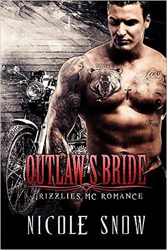 99¢ – Outlaw's Bride: Grizzlies MC Romance