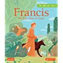 Francis: The Poor Man of Assisi (The Life of a Saint)