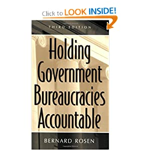 Holding Government Bureaucracies Accountable, Third Edition Bernard Rosen