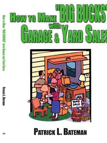 How to Make 'Big Bucks' With Garage and Yard Sales