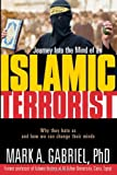 img - for Journey Inside The Mind Of an Islamic Terrorist: Why They Hate Us and How We Can Change Their Minds book / textbook / text book