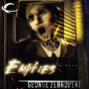 Empties | [George Zebrowski]