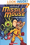 Missile Mouse #1: The Star Crusher