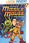 Missile Mouse #1: The Star Crusher (P...