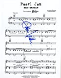 "Pearl Jam ""Better Man"" Eddie Vedder - Scarce Autographed Sheet Music"