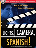 img - for Lights, Camera, Spanish (Book + DVD): Learn Conversational Spanish by Watching a Romantic Adventure book / textbook / text book