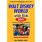 Fodor's Walt Disney World with Kids 2011: with Universal Orlando, SeaWorld & Aquaticaby Kim Wright Wiley