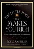 img - for The Little Book That Makes You Rich: A Proven Market-Beating Formula for Growth Investing by Navellier, Louis (October 5, 2007) Hardcover book / textbook / text book