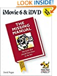 iMovie 6 & iDVD: The Missing Manual (...
