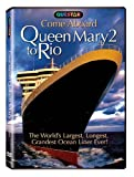 Come Aboard Queen Mary 2 to Rio [DVD] [Import]