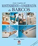 img - for Guia Completa del Mantenimiento y Conservacion de Barcos (Spanish Edition) book / textbook / text book
