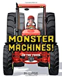 img - for Monster Machines! On the Farm book / textbook / text book