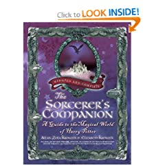 The Sorcerer's Companion: A Guide to the Magical World of Harry Potter, Third Edition by Allan Zola Kronzek and Elizabeth Kronzek