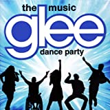 GLEE: THE MUSIC, DANCE PARTY (LTD)