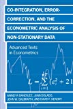 img - for Co-integration, Error Correction, and the Econometric Analysis of Non-Stationary Data (Advanced Texts in Econometrics) book / textbook / text book