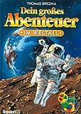 img - for Dein gro es Abenteuer, Im Weltall book / textbook / text book