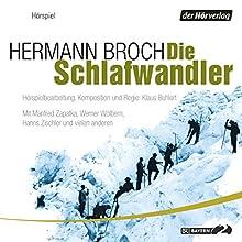 Die Schlafwandler Hörspiel von Hermann Broch Gesprochen von: Hanns Zischler, Werner Wölbern, Jürgen Hentsch