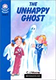 The Unhappy Ghost: Elementary Level 3 (Heinemann Children's Readers) (0435286145) by Moore, C. J.