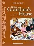 Going to Grandma's House