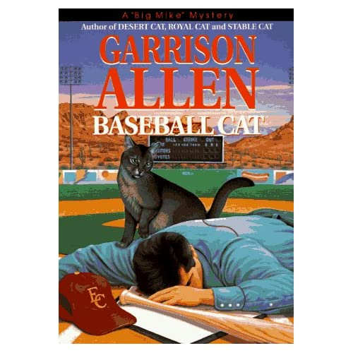 Baseball Cat (Big Mike Mystery/Garrison Allen)