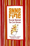 Round Behind the Ice-House (0552552682) by Fine, Anne
