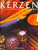 img - for Kerzen. Ideen zum Schm cken und Selbermachen. book / textbook / text book