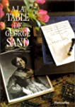 � la table de George Sand