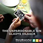 The Unpardonable Sin | Gladys Vilsack