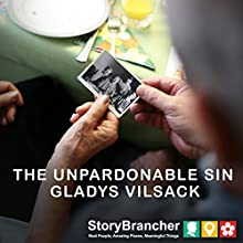 The Unpardonable Sin Audiobook by Gladys Vilsack Narrated by Joe Nagle