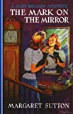 Mark on the Mirror #15 (Judy Bolton Mysteries)