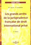Image de Les grands arrêts de la jurisprudence française de droit international privé