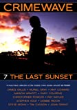 Crimewave: The Last Sunset: Last Sunsset v. 7 (0952694786) by James Sallis