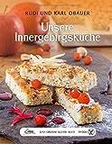 Das große kleine Buch: Unsere Innergebirgsküche