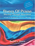 img - for Rivers of Praise Worship Through Movement book / textbook / text book