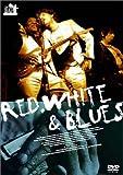 レッド、ホワイト &ブルース [DVD]