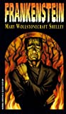 Frankenstein / Mary Wollstonecraft Shelley (Watermill Classic) (0893754013) by Mark Shelley