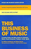 This Business of Music: Definitive Guide to the Music Industry, Seventh Edition (0823077551) by Watson-Guptill