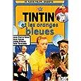 Les Aventures de Tintin : Tintin et les oranges bleues