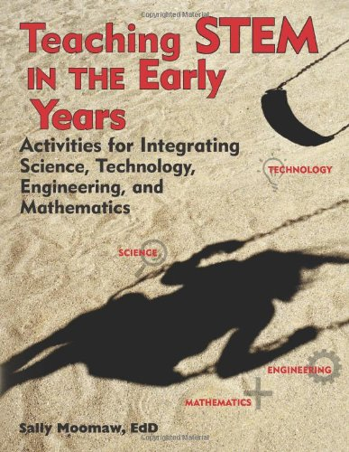 Teaching STEM in the Early Years: Activities for Integrating Science, Technology, Engineering, and Mathematics (Sewing Table Assistant compare prices)