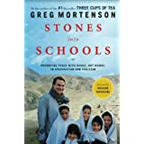 Stones into Schools: Promoting Peace with Books, Not Bombs, in Afghanistan and Pakistanby Greg Mortenson