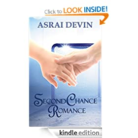 Second Chance Romance (Up In Flames)